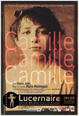 Camille, Camille, Camille
