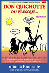 Don Quichotte ou presque…