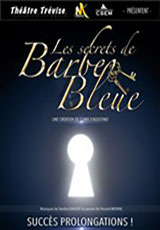 Les Secrets de Barbe Bleue - Le Musical