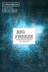 Big Freeze (Thermodynamique de l'amour)